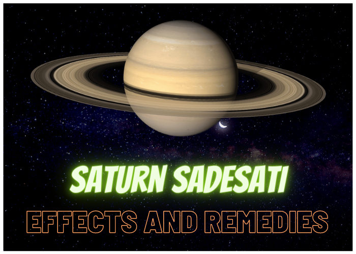 Saturn Sadesati – Effects and Remedies