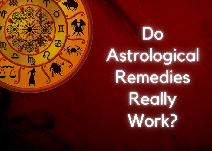 Do Astrological Remedies Really Work_