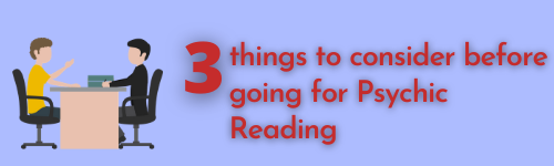 3-things-to-consider-before-going-to-Psychic-Reading