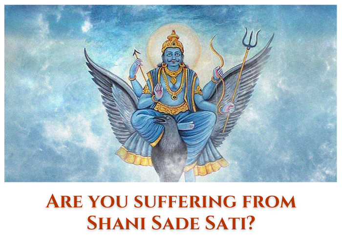 Are you suffering from Shani Sade Sati?