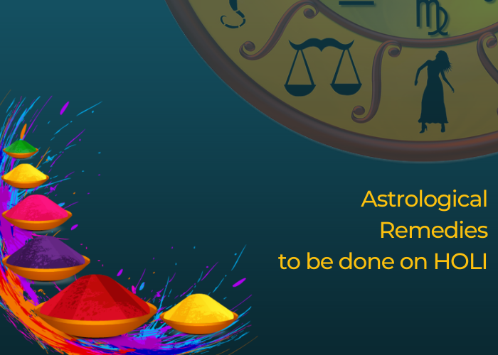 Astrological Remedies to be done on Holi